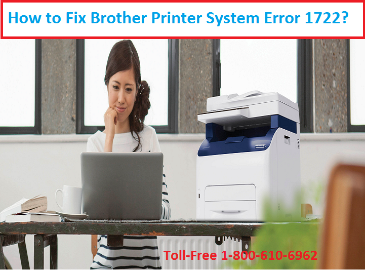 Brother Printer System Error 1722