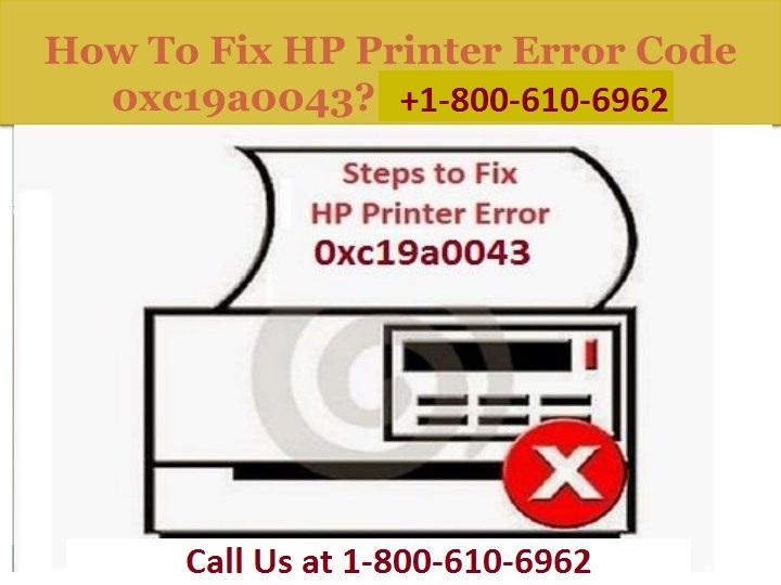 Resolve HP Printer Error 0xc19a0043