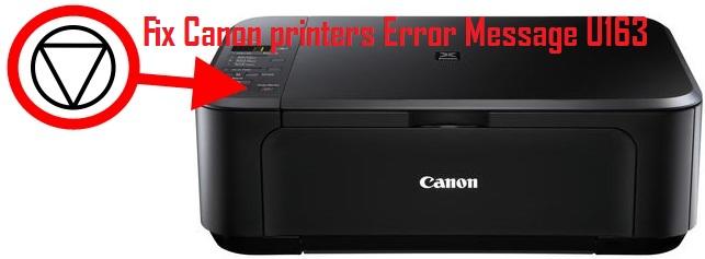 Fix Canon printers Error Message U163